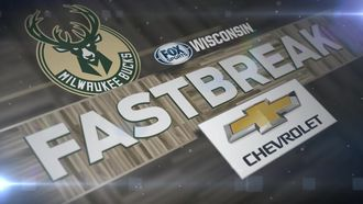 "Bucks Fastbreak: Giannis ""a superstar in the making"""